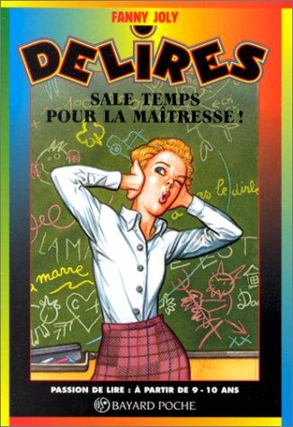"""<a href=""""/node/1865"""">Sale temps pour la maîtresse !</a>"""