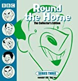 Round The Horne: The Collector's Edition Series Three: February 1967 -June 1967