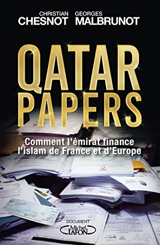 Qatar papers (French Edition)