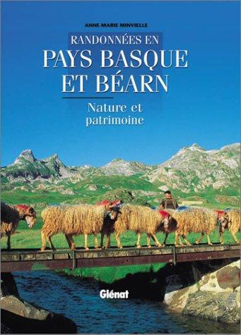 Randonnées en Pays Basque et Béarn : Nature et Patrimoine