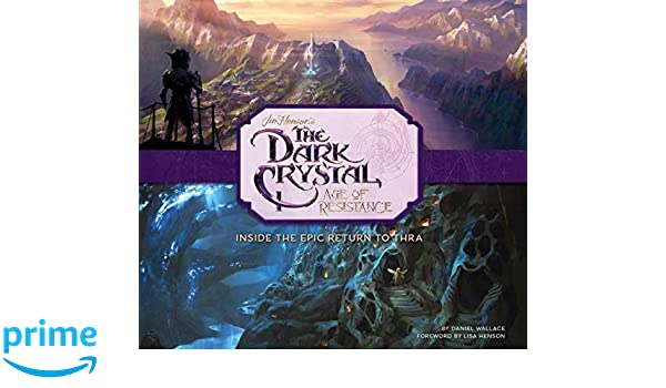 The Dark Crystal Age Of Resistance Inside The Epic Return