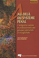 Au-delà du système pénal : L'intégration sociale et professionnelle des groupes judiciarisés et marginalisés