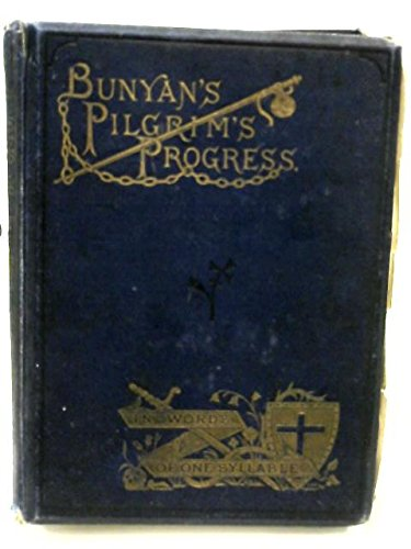 Bunyan's Pilgrim's Progress in Words of One Syllable