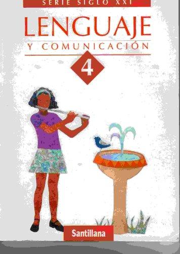 Lenguaje Y Comunicacion (Serie Siglo Xxi)