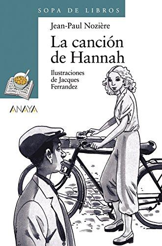 La canción de Hannah (Literatura Infantil (6-11 Años) - Sopa De Libros)