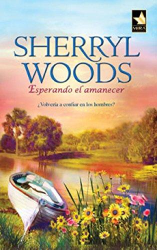 Esperando el amanecer: Magnolias (6) (Mira) por SHERRYL WOODS