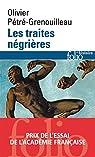 Les traites négrières par Pétré-Grenouilleau