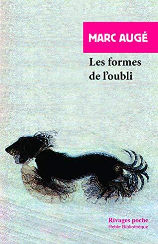 Les Formes de l'oubli (Manuels Payot) (French Edition)