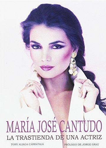 María José Cantudo. La trastienda de una actriz