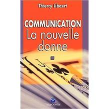 Communication : La nouvelle donne