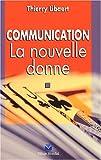 Image de Communication : La nouvelle donne