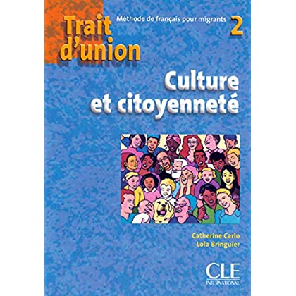Trait d'union 2 - Cahier d'exercices 'Culture et citoyenneté '