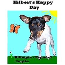 Hilbert's Happy Day (Bilingual English/Español) (Hilbert (Bilingual English/Español) nº 1)