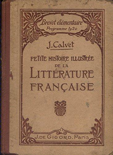 petite-histoire-illustre-de-la-littrature-franaise-a-l-39-usage-des-aspirants-et-aspirantes-au-brevet-lmentaire