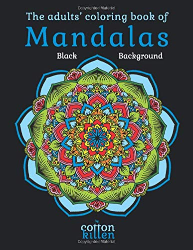 book of Mandalas - Black Background: 49 of the most exquisite mandala designs for a relaxed and joyful coloring time ()