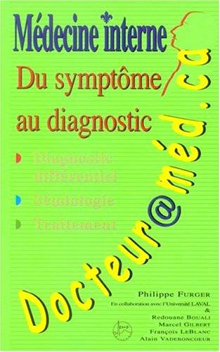 docteur@med. ca: medecine interne, du symptome au diagnostic (2e tir. ) par (Broché)