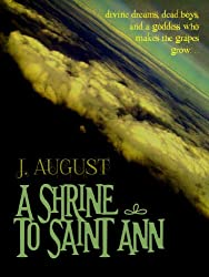 A Shrine to Saint Ann (Saint Ann Continuum Book 1)