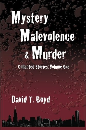 Mystery, Malevolence & Murder Cover Image