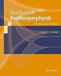 Festkorperphysik: Einfuhrung in die Grundlagen (Springer-Lehrbuch) (German Edition)