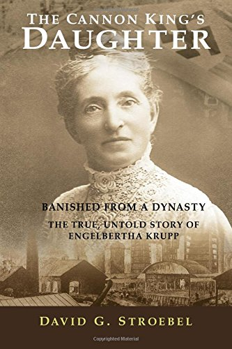 the-cannon-kings-daughter-banished-from-a-dynasty-the-true-untold-story-of-engelbertha-krupp