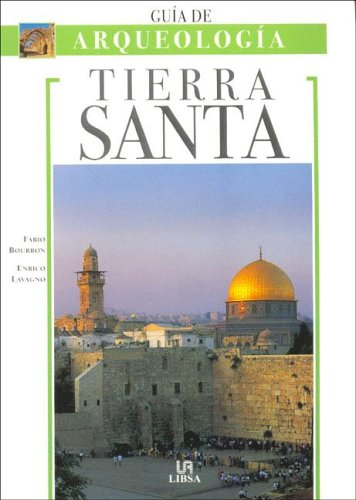 Tierra santa - guia de arqueologia