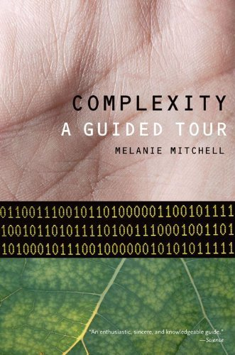 Complexity: A Guided Tour by Mitchell, Melanie (2011) Paperback