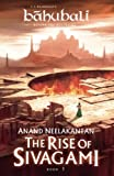 #5: The Rise of Sivagami: Book 1 ofBaahubali - Before the Beginning
