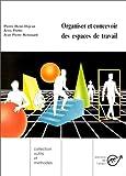 Organiser et concevoir des espaces de travail