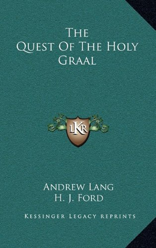 The Quest of the Holy Graal