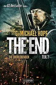 DIE ÜBERLEBENDEN (The End 7): Endzeit-Thriller