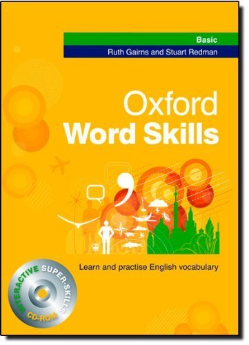 Oxford Word Skills Basic: Student's Pack (book and CD-ROM): Learn and Practise English Vocabulary by Gairns, Ruth, Redman, Stuart (2008) Paperback