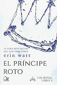 El príncipe roto par Erin Watt