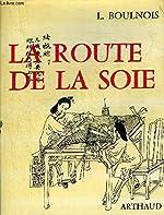 La route de la soie de Boulnois l