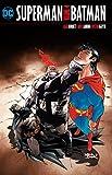 Superman/Batman Vol. 4 - Alan Burnett, Michael Green