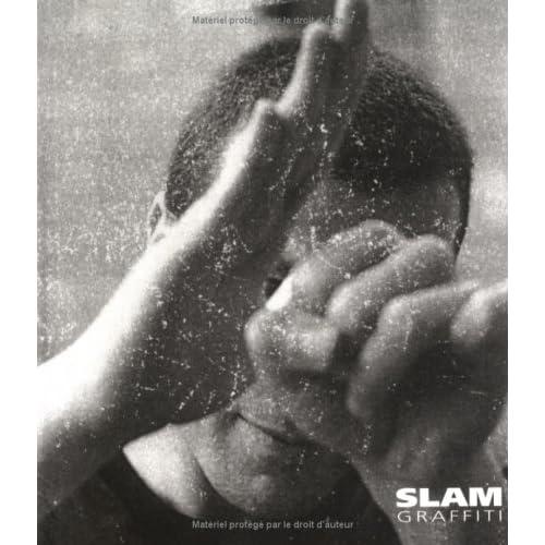 Néant: Slam Graffiti. Volume 1.