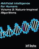 Artificial Intelligence for Humans, Volume 2: Nature-Inspired Algorithms