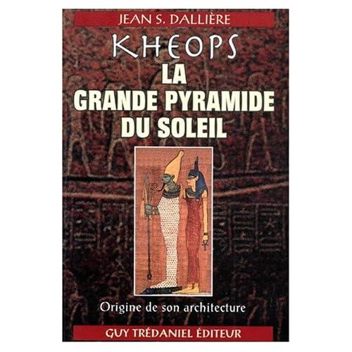 Kheops : La Grande Pyramide du soleil, origine de son architecture