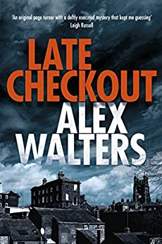 Late Checkout (DCI Kenny Murrain Book 1) by [Walters, Alex]