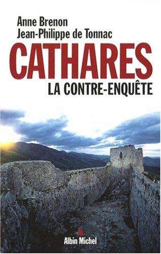 Cathares : La contre-enquête