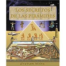 Los Secretos de Las Piramides