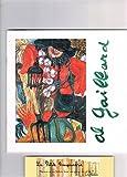 Al. Gaillard : Exposition de peinture du 13 mars au 27 juin 1998, Hôtel de Ville de Villeurbanne