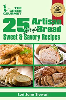 25 Artisan Style Bread Recipes Bake Beautiful Sweet And