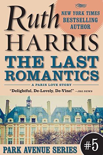 the-last-romantics-a-paris-love-story-park-avenue-series-book-5