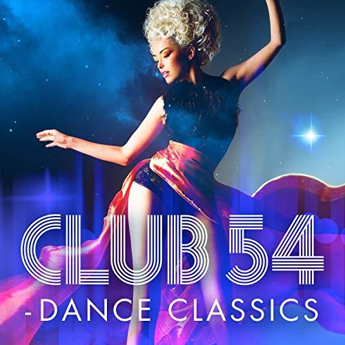 Club 54 - Dance Classics
