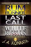 Jack Daniels Series - Three Thriller Novels (Rum Runner #9, Last Call #10, White Russian #11) (Jacqueline Jack Daniels M
