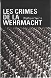 Les crimes de la Wehrmacht.