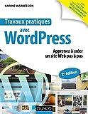 travaux pratiques avec wordpress 2e ?d apprenez ? cr?er un site web pas ? pas