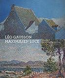 Maximilien Luce et léo Gausson