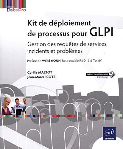Kit de déploiement de processus pour GLPI - Gestion des requêtes de services, incidents et problèmes