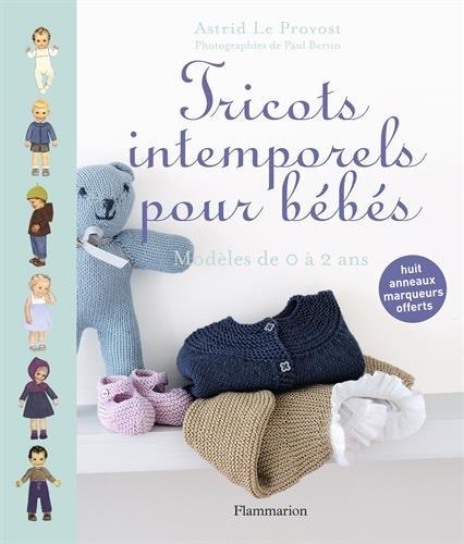 Tricots intemporels pour bébés :...